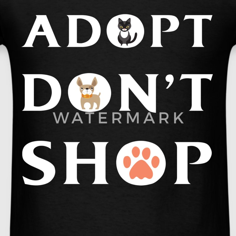 Adopt Dog - Adopt Don't shop - Men's T-Shirt