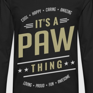 It's a Paw Thing | T-shirts Gifts - Men's Premium Long Sleeve T-Shirt