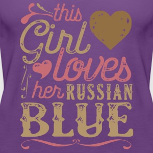 This Girl Loves Her Russian Blue Cat T-Shirts - Women's Premium Tank Top