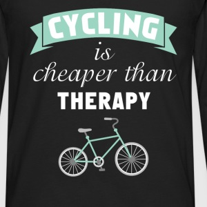 Cycling - Cycling is Cheaper Than Therapy - Men's Premium Long Sleeve T-Shirt
