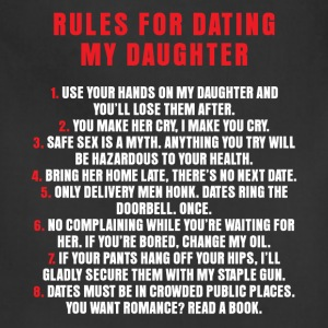Dating - Rules For Dating My Daughter - Adjustable Apron