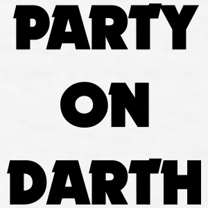 PARTY ON DARTH Sportswear - Men's T-Shirt