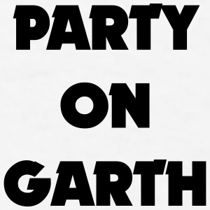 PARTY ON GARTH Sportswear - Men's T-Shirt