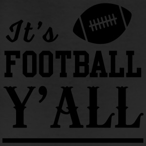 It's football y'all T-Shirts - Leggings