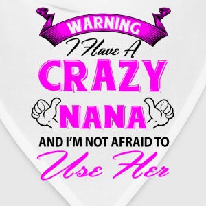 Warning I have a crazy aunt and I'm not afraid to T-Shirts - Bandana