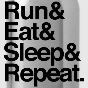 Run Eat Sleep. Repeat T-Shirts - Water Bottle