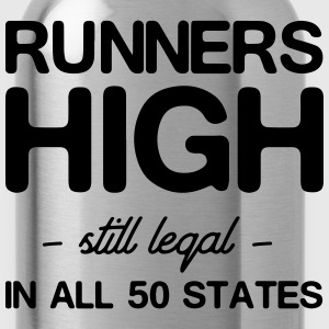Runners High. Still Legal in all 50 States T-Shirts - Water Bottle