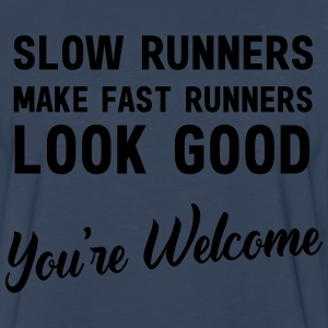 Slow runners make fast runners look good T-Shirts - Men's Premium Long Sleeve T-Shirt