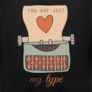 Funny You Are Just My Type Happy Valentine's Day - Men's Premium Tank