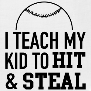 I teach my kid to hit and steal T-Shirts - Bandana