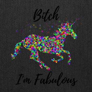 Bitch I'm Fabulous Funny Unicorn Gifts - Tote Bag