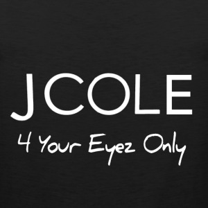 JCole 4 Your Eyez Only - Men's Premium Tank