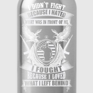 Military because I loved what I left behind - Water Bottle
