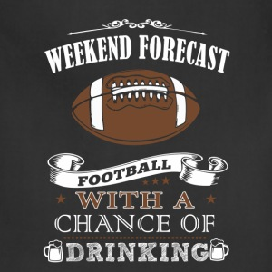 Weekend forecast football with a chance of drink - Adjustable Apron
