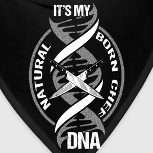 DNA - It's my natural born chef DNA - Bandana
