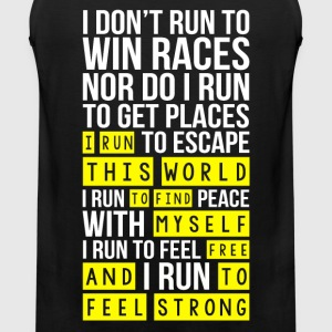 Marathon - I run this world to find myself free - Men's Premium Tank