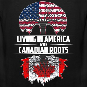 Living in america with canadian roots - Men's Premium Tank
