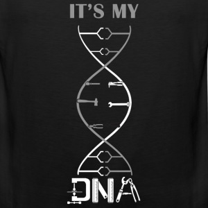 DNA - Mechanic is my DNA t-shirt for supporter - Men's Premium Tank