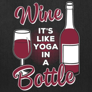 Wine lover - Like yoga in a bottle - Tote Bag