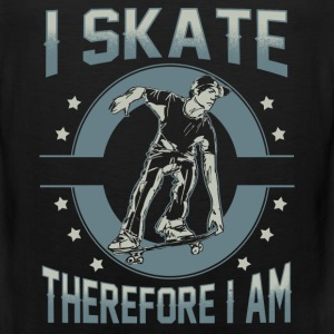 Skater - I skate therefore I am - Men's Premium Tank
