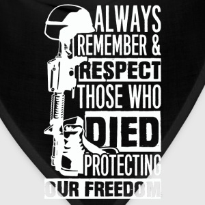 Died protecting freedom - Remember, respect - Bandana