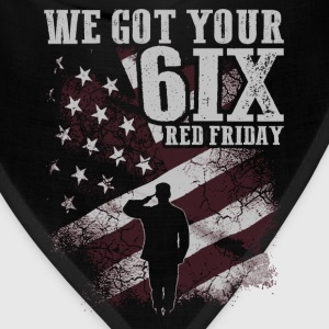 Soldier - We got your 6IX RED Friday - Bandana
