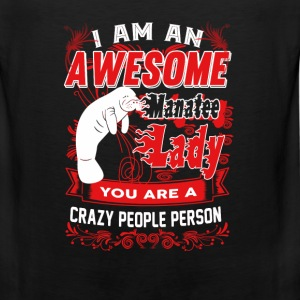 Manatee - I am an awesome Manatee lady t-shirt - Men's Premium Tank