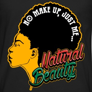 Black Girl - No make up,just me Natural beauty - Men's Premium Long Sleeve T-Shirt