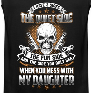 Mess with my Daughter you'll the last side - Men's Premium Tank