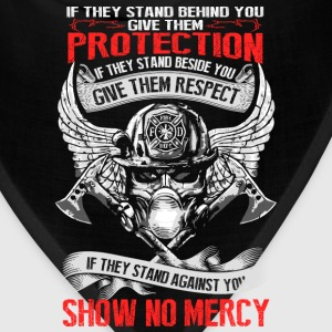 Firefighter - They stand behind you protect them - Bandana