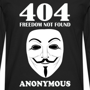 Anonymous hacker - 404 freedom not found - Men's Premium Long Sleeve T-Shirt