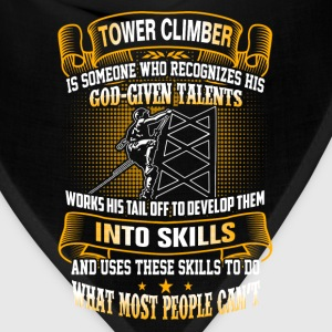 Tower climber - Do what most people can't - Bandana