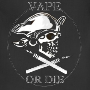 Vape or Die - Adjustable Apron