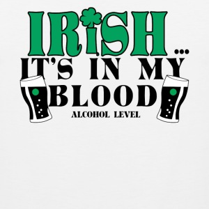 Irish In My Blood - Men's Premium Tank