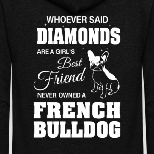 Never Owned A French Bulldog T-Shirts - Unisex Fleece Zip Hoodie by American Apparel