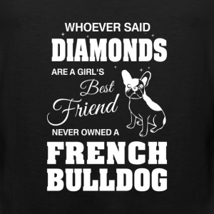 Never Owned A French Bulldog T-Shirts - Men's Premium Tank