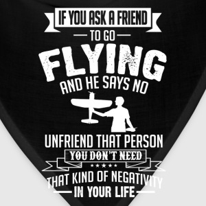 Flying (RC Plane)  If You Ask A Friend And He Says T-Shirts - Bandana