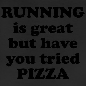 Running is great but have you tried pizza T-Shirts - Leggings