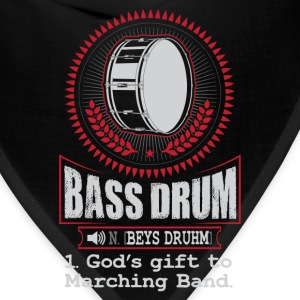 Bass Drum  God's gift to Marching Band T-Shirt T-Shirts - Bandana