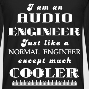 Audio engineer - I am an  Audio engineer Just like - Men's Premium Long Sleeve T-Shirt
