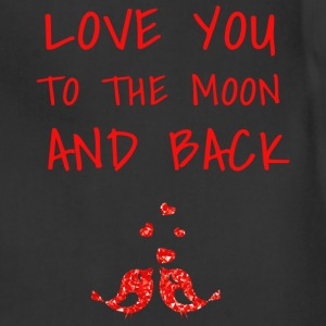 love you to the moon and back II - Adjustable Apron