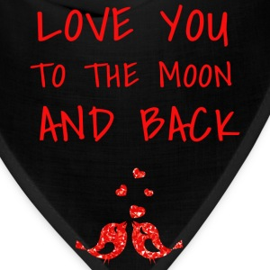 love you to the moon and back II - Bandana