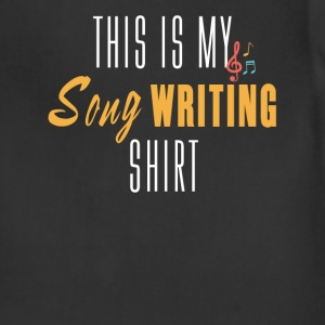 Song Writing - This is my song Writing shirt - Adjustable Apron