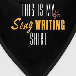 Song Writing - This is my song Writing shirt - Bandana