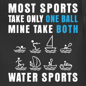 Water sports - Most sports take only one ball Mine - Adjustable Apron