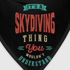 It's a Skydiving Thing | T-shirt - Bandana