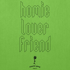 HOMIE LOVER FRIEND - Tote Bag