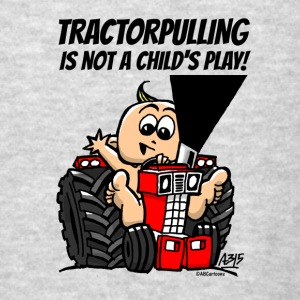 tractorpulling is not a child's play! Bags & backpacks - Men's T-Shirt