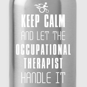 Occupational Therapist - Keep Calm And Let The Occ - Water Bottle