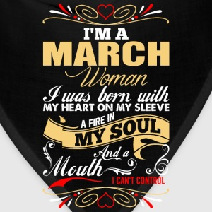 Im A March Woman T-Shirts - Bandana